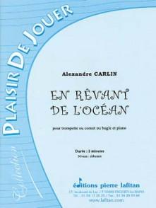 CARLIN A. EN REVANT DE L'OCEAN TROMPETTE