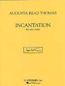 READ THOMAS A. INCANTATION VIOLON