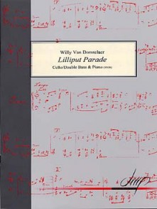 VAN DORSSELAER  W. LILLIPUT PARADE VIOLONCELLE OU CONTREBASSE