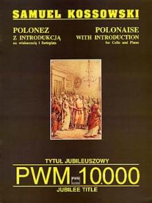 KOSSOWSKI S. POLONAISE VIOLONCELLE