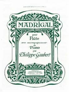 GAUBERT P. MADRIGAL FLUTE