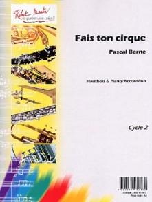 BERNE P. FAIS TON CIRQUE HAUTBOIS