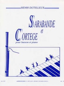 DUTILLEUX H. SARABANDE ET CORTEGE BASSON