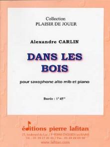CARLIN A. DANS LES BOIS SAXO MIB