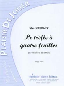 MEREAUX M. LE TREFLE A QUATRE FEUILLES SAXO SIB