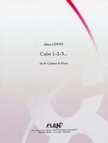 LOPEZ A. CUBE 1-2-3... CLARINETTE
