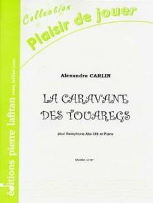 CARLIN A. LA CARAVANE DES TOUAREGS SAXO MIB
