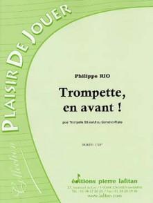 RIO P.  TROMPETTE, EN AVANT TROMPETTE