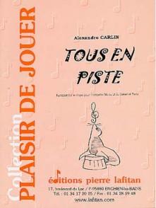 CARLIN A. TOUS EN PISTE TROMPETTE