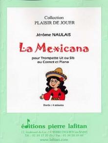 NAULAIS J. LA MEXICANA TROMPETTE