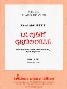 MAUPETIT R. LE CHAT GRIBOUILLE TUBA