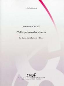 BOUDET J.M. CELLE QUI MARCHE DEVANT TUBA
