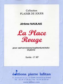 NAULAIS J. LA PLACE ROUGE TUBA