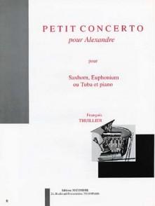 THUILLIER F. PETIT CONCERTO POUR ALEXANDRE TUBA