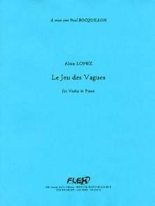 LOPEZ A. LE JEU DES VAGUES VIOLON