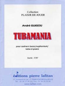 GUIGOU A. TUBAMANIA TUBA OU EUPHONIUM OU SAXHORN