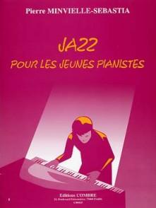 MINVIELLE-SEBASTIA P. JAZZ POUR LES JEUNES PIANISTES