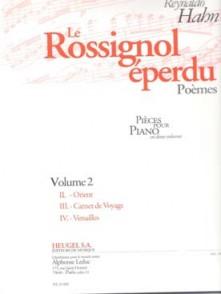 HAHN R. LE ROSSIGNOL EPERDU, POEMES VOL 2 PIANO