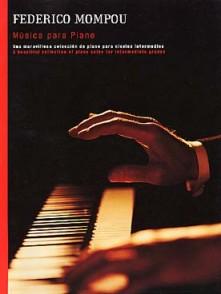 MOMPOU F. MUSICA PARA PIANO