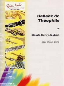 JOUBERT C.H. BALLADE DE THEOPHILE ALTO
