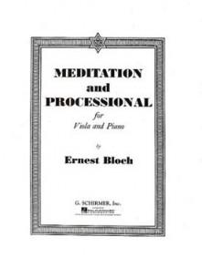BLOCH E. MEDITATION AND PROCESSIONAL ALTO