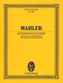 MAHLER G. KINDERTOTENLIEDER PARTITION DE POCHE