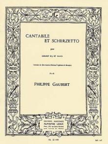 GAUBERT P. CANTABILE ET SCHERZETTO CORNET