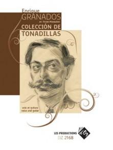 GRANADOS E. COLLECTION DE TONADILLAS VOIX ET GUITARE
