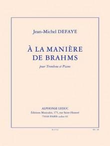 DEFAYE J.M. A LA MANIERE DE BRAHMS TROMBONE