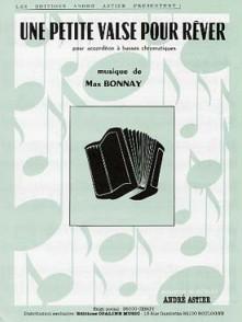 BONNAY M. UNE PETITE VALSE POUR REVER ACCORDEON