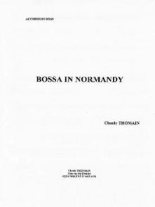 THOMAIN C. BOSSA IN NORMANDY ACCORDEON