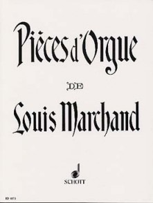 MARCHAND L. PIECES D'ORGUE
