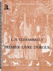 CLERAMBAULT L.N. PREMIER LIVRE D'ORGUE
