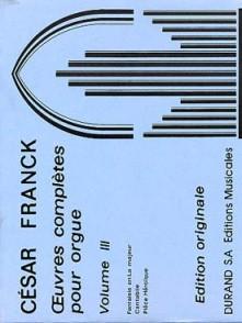 FRANCK C. OEUVRES COMPLETES VOL 3 ORGUE