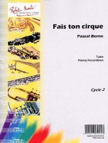 BERNE P. FAIS TON CIRQUE TUBA