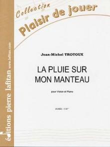 TROTOUX J.M. PLUIE SUR MON MANTEAU VIOLON