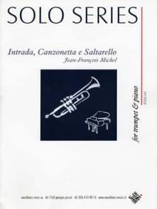 MICHEL J.F. INTRADA, CANZONETTA, SALTARELLO TROMPETTE