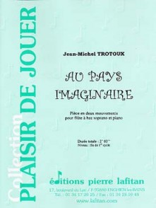 TROTOUX J.M. AU PAYS IMAGINAIRE FLUTE A BEC