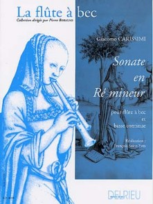 CARISSIMI G. SONATE RE MINEUR FLUTE A BEC