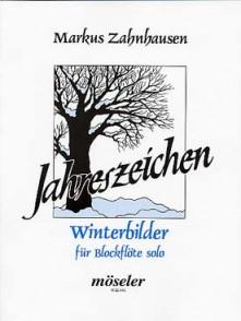 ZAHNHAUSEN M. JAHRESZEICHEN WINTERBILDER FLUTE A BEC