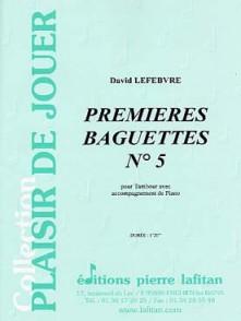 LEFEBVRE D. PREMIERES BAGUETTES N°5 CAISSE CLAIRE