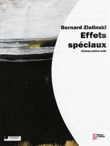 ZIELINSKI B. EFFETS SPECIAUX CAISSE CLAIRE