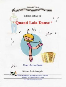 BRATTI C. QUAND LOLA DANSE ACCORDEON