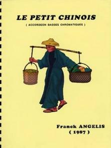 ANGELIS F. LE PETIT CHINOIS ACCORDEON