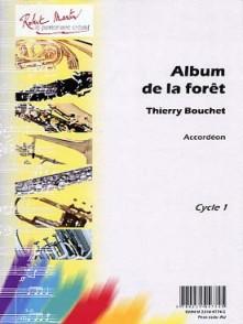 BOUCHET T. ALBUM DE LA FORET ACCORDEON