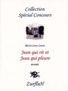 LUCAS M.L. JEAN QUI RIT ET JEAN QUI PLEURE PIANO