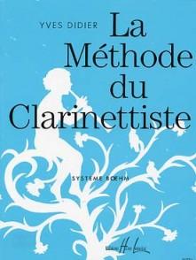 DIDIER Y. LA METHODE DU CLARINETTISTE