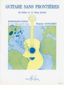 GOUDARD F. GUITARE SANS FRONTIERES GUITARE