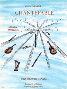 MERIOT M. CHANTEFABLE HAUTBOIS