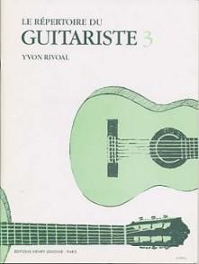 RIVOAL Y. LE REPERTOIRE DU GUITARISTE 3